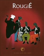 Publicité Contemporaine issu de Magazine  ROUGIE Sarlat Foie Gras   P 19