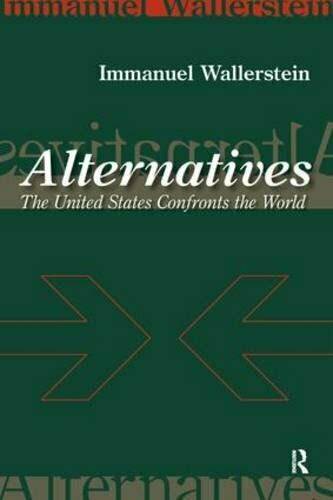 Alternatives : The United States Confronts the World-ExLibrary