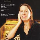 Bach and his Circle (CD, May-2006, Quill)
