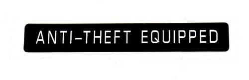 ANTI-THEFT  EQUIPPED   EMBLEM