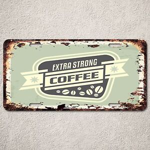 LP0196-Vintage-Strong-Coffee-Sign-Rustic-Auto-License-Plate-Restaurant-Decor