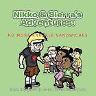 Nikko & Sierra's Adventures: I Hate Knuckle Sandwiches by Samira and Edwina Davis (Paperback, 2011)