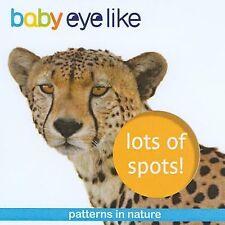 Lots of Spots (2008, Hardcover, Board)