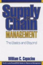 Supply Chain Management: The Basics and Beyond (The St. Lucie Press/Apics Series