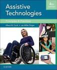Assistive Technologies: Principles and Practice by Janice Miller Polgar, Albert M. Cook (Hardback, 2015)