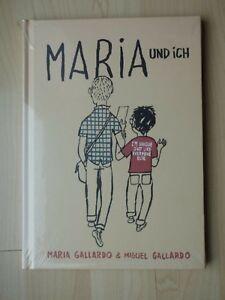 Maria Miguel Gallardo: Maria e io. reprodukt, sigillati con il calore, NUOVO.