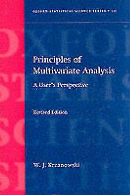 Principles of Multivariate Analysis by Wojtek J. Krzanowski (Paperback, 2000)