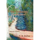 The Pinkerton Remembrance Trail by C B Dalton Book (hardback)