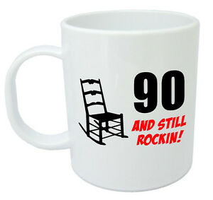 Image is loading 90-Still-Rockin-Mug-90th-birthday-gifts-for-