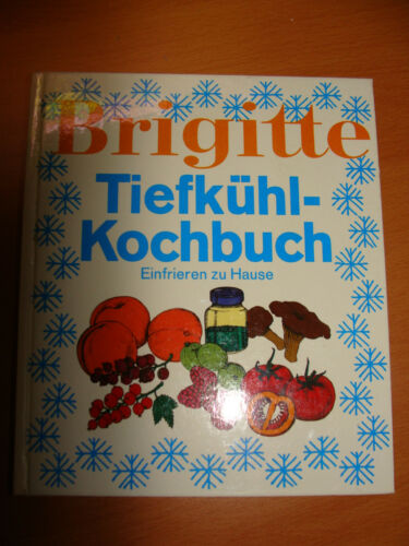 Brigitte Tiefkühlkochbuch