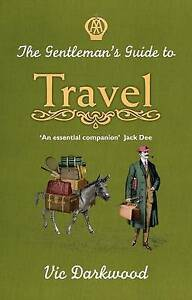 the-gentlemans-guide-to-travel