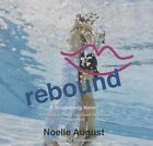 Rebound: A Boomerang Novel by Noelle August (CD-Audio, 2015)