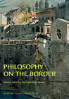 Philosophy on the Border by Museum Tusculanum Press (Paperback, 2007)