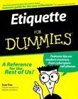Etiquette for Dummies® by Sue Fox (1999, Paperback)