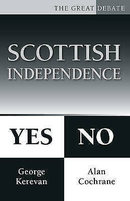 1 of 1 - Scottish Independence: Yes or No (The Great Debate), New Books