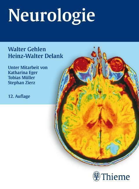 Neurologie von Gehlen, Walter, Delank, Heinz-Walter | Buch | Zustand gut - Walter Gehlen, Heinz-Walter Delank