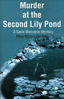 Murder at the Second Lily Pond by Reva Spiro Luxenberg (Paperback / softback, 2001)