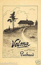 Schokolade Velma Suchard Reklame von 1915 Berge Alm Almhütte Schweiz Chocolate