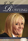 J. K. Rowling: Extraordinary Author by Victoria Peterson-Hilleque (Hardback, 2010)