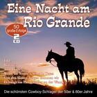 Eine Nacht Am Rio Grande-50 Cowboy-Schlager von Various Artists (2016)