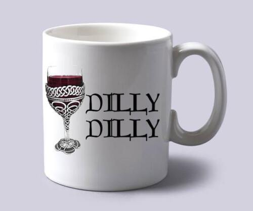 Dilly Dilly-Funny Medieval Themed drinking Rude Gift 110z Novelty Tea//Coffee Mug