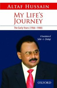 My-Life-039-s-Journey-The-Early-Years-1966-1988-By-Altaf-Hussain