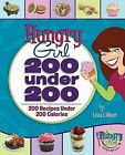 200 Under 200: 200 Recipes Under 200 Calories by Lisa Lillien (Paperback / softback)