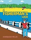 A Fisherman's Luck by Rosemarie Willis (Paperback / softback, 2014)