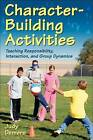 Character Building Activities by Judy Demers (Paperback, 2008)