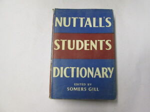 Acceptable-NUTTALLS-STUDENTS-DICTIONARY-OF-THE-ENGLISH-LANGUAGE-1000-01-01