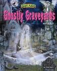 Ghostly Graveyards by Judy Allen (Hardback, 2016)