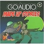 Go: Audio - Made Up Stories (Deluxe Edition) [Digipak] (2009)