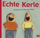 Echte Kerle von Manuela Olten (2012, Gebundene Ausgabe)