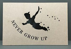 S119 Never Grow Up Peter Pan Craft Shape Mdf Plaque Sign Laser Cut