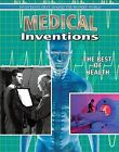 Medical Inventions: The Best of Health by Jill Bryant (Hardback, 2013)