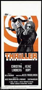 THRILLER LOCANDINA CINEMA CRISTINA LINDBERG 1973 EXPLOITATION PLAYBILL MANIFESTO