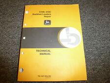 John Deere 610B 610C Backhoe Loader Shop Service Repair Technical Manual TM1447