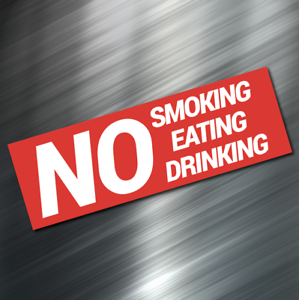 "(1) NO EATING SMOKING DRINK Sign Sticker Business Window Decal Store 2""x6"" NEW"