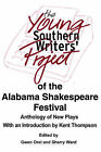 The Young Southern Writers' Project of the Alabama Shakespeare Festival: Anthology of New Plays by Sherry Ward (Paperback / softback, 2002)
