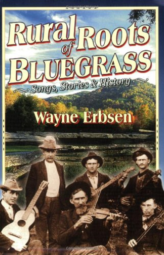 Erbsen Wayne-Rural Roots Of Bluegrass (US IMPORT) BOOK NEU