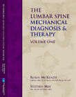The Lumbar Spine: Mechanical Diagnosis and Therapy by Robin McKenzie, Stephen May (Paperback, 2003)