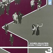 When Shapes Join Together 3 von Various   CD   Zustand sehr gut