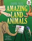 Amazing Land Animals by John Farndon (Hardback, 2016)
