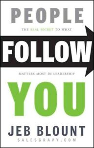 People-Follow-You-The-Real-Secret-to-What-Matters-Most-in-Leadership-Hardc