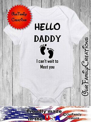 Hi daddy onesie Cant wait to meet you onesie