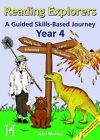 Reading Explorers: A Guided Skills-based Journey: Year 4 by John Murray (Mixed media product, 2008)