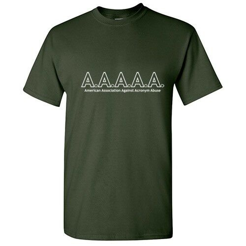 Acronym Sarcastic Adult Humor Graphic Gift Idea Funny Novelty T-shirts