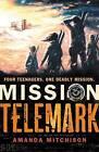 Mission Telemark by Amanda Mitchison (Paperback, 2013)