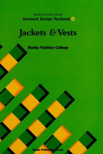 Jackets and Vests Bunka Fashion Series Garment Design Text Book 4 Bunka Fashion