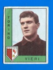 "CALCIATORI PANINI 1962-63 - Figurina-Sticker - VIERI - TORINO ""premio""  -Rec"